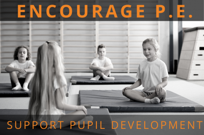 Why You Should Encourage PE this Academic Year